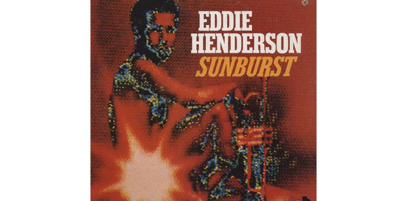"""Eddie Henderson, """"Sunburst"""""""