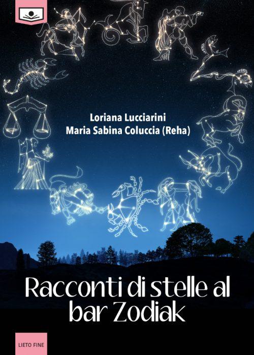 Loriana Lucciarini Maria Sabina Coluccia Racconti di stelle al bar Zodiak