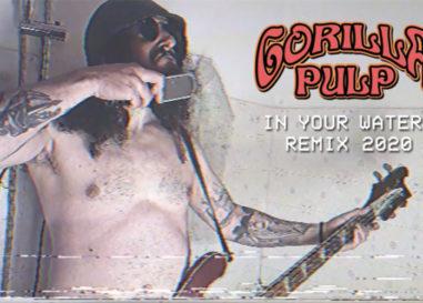 "Gorilla Pulp, nuovo videoclip di ""In your waters – remix 2020"""
