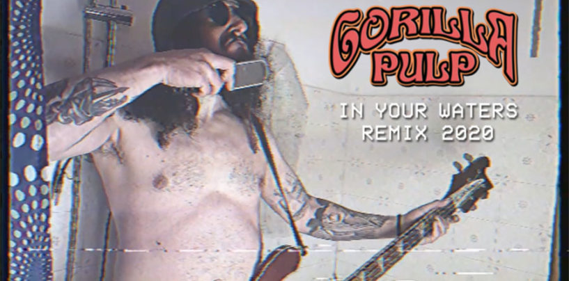"Gorilla Pulp, nuovo videoclip di ""In your waters – remix 2020"""