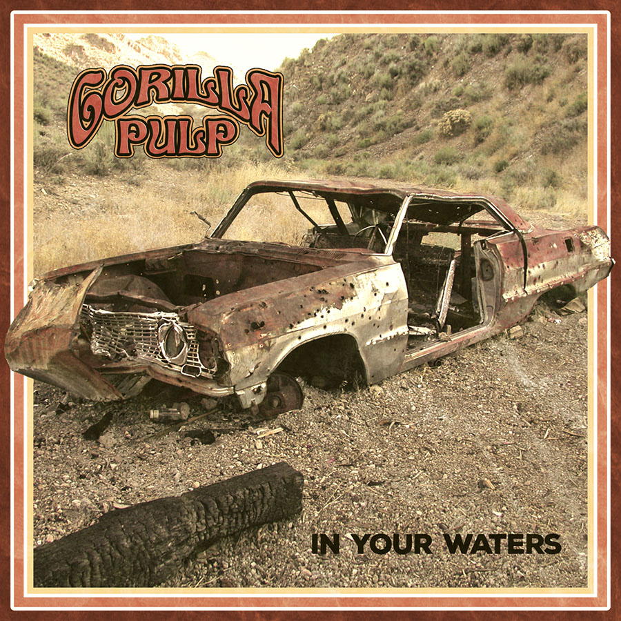 gorilla pulp in your waters 2020